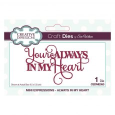 Sue Wilson Craft Dies - Mini Expressions Collection - Always In My Heart