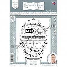 Phill Martin - Sentimentally Yours Stamps - Life Quotes - Special Day