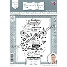 Phill Martin - Sentimentally Yours Stamps - Life Quotes - Stronger